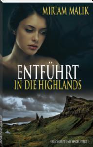 entführt in die highlands thriller miriam malik